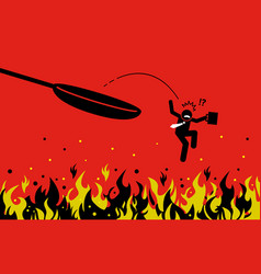 Out frying pan and into fire artwork vector