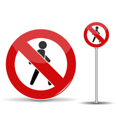 road sign pedestrian traffic is prohibited red vector image vector image