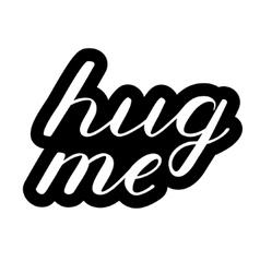 Hug me lettering Cute handwriting vector image