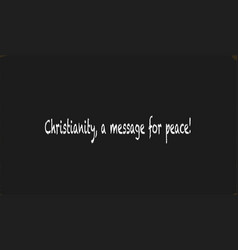 Christianity a message for peace vector