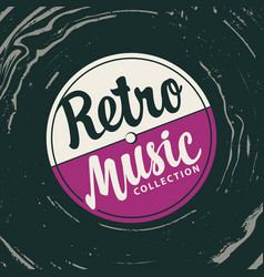 retro music poster with old vinyl record vector image