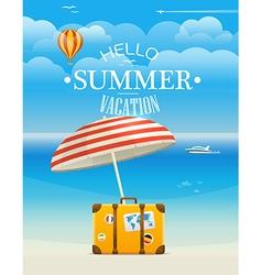 Summer seaside vacation Hello summer vacation vector