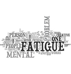Weary minds the nature of mental fatigue text vector
