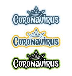 Inscription coronavirus in three colors and a vector