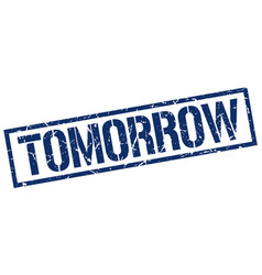 Tomorrow stamp vector