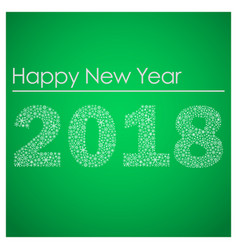 green happy new year 2018 from little snowflakes vector image vector image