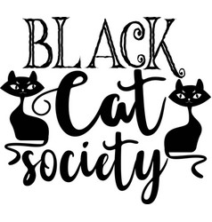 black cat society vector image