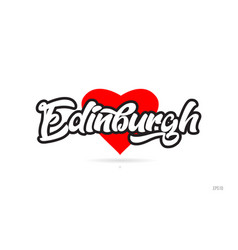 Edinburgh city design typography with red heart vector