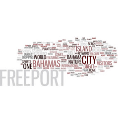 Freeport bahamas text background word cloud vector