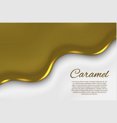 Liquid caramel background vector