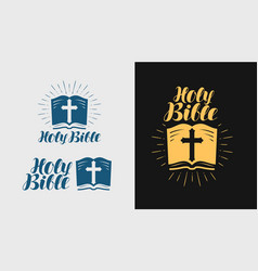 Holy bible scripture logo or label religion vector