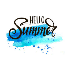 inscription hello summer on blue background vector image