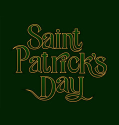 st patricks day greetings golden lettering vector image