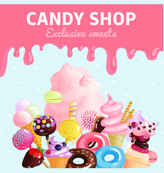 sweets candy shop poster vector image