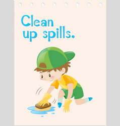 Wordcard with boy cleaning up spills vector