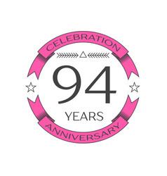 ninety four years anniversary celebration logo vector image