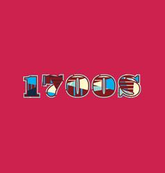 1700s concept word art vector