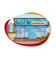 the concept shopping mall downtown on the road vector image