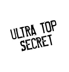 Ultra top secret rubber stamp vector