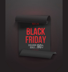 Black friday poster 3d realistic paper scroll vector
