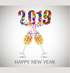 happy new year 2019 with champagne glasses vector image