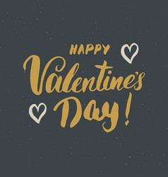 Valentines day brush lettering sign grunge vector