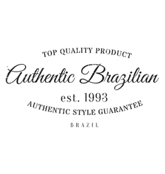 Authentic brazilian product stamp vector image