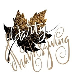 Happy Thanksgiving Day gold hand lettering on vector image