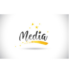 Media word text with golden stars trail and vector