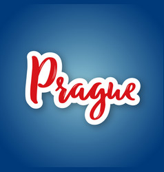 prague - hand drawn name of czech capital sticker vector image