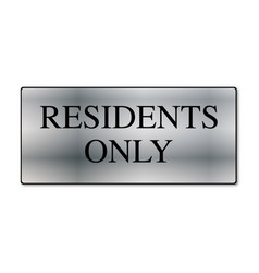 Residents only metal sign vector
