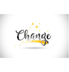 Change word text with golden stars trail and vector