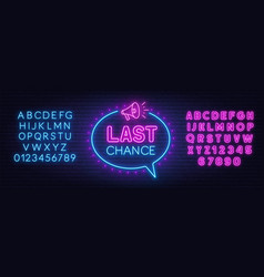 Last chance neon sign on brick wall background vector