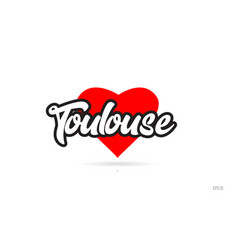 Toulouse city design typography with red heart vector