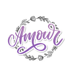 Amour handwritten lettering with hand drawn vector