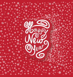happy new year greeting card holiday snow vector image