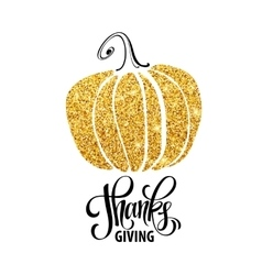 Happy Thanksgiving Day give thanks autumn gold vector image vector image