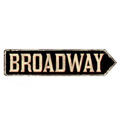 Broadway vintage rusty road sign vector