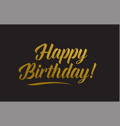 Happy birthday gold word text typography vector