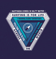 surfing is for life across the world vector image