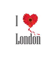 i love london lettering with heart shape flower vector image