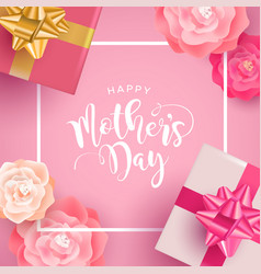happy mothers day card with gift and rose flower vector image