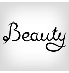 Hand-drawn Lettering Beauty vector image vector image