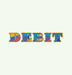 Debit concept word art vector