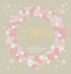 design card with sweet rose wreath in memory vector image