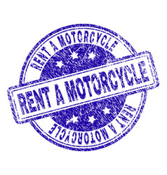 Grunge textured rent a motorcycle stamp seal vector