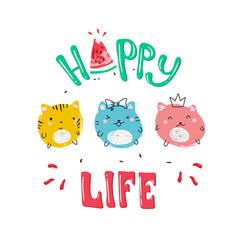 happy life slogan and cat vector image