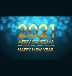 merry christmas happy new year 2021 gold blue vector image