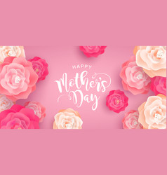 Happy mothers day card pink spring rose flowers vector