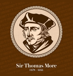 sir thomas more was an english lawyer vector image